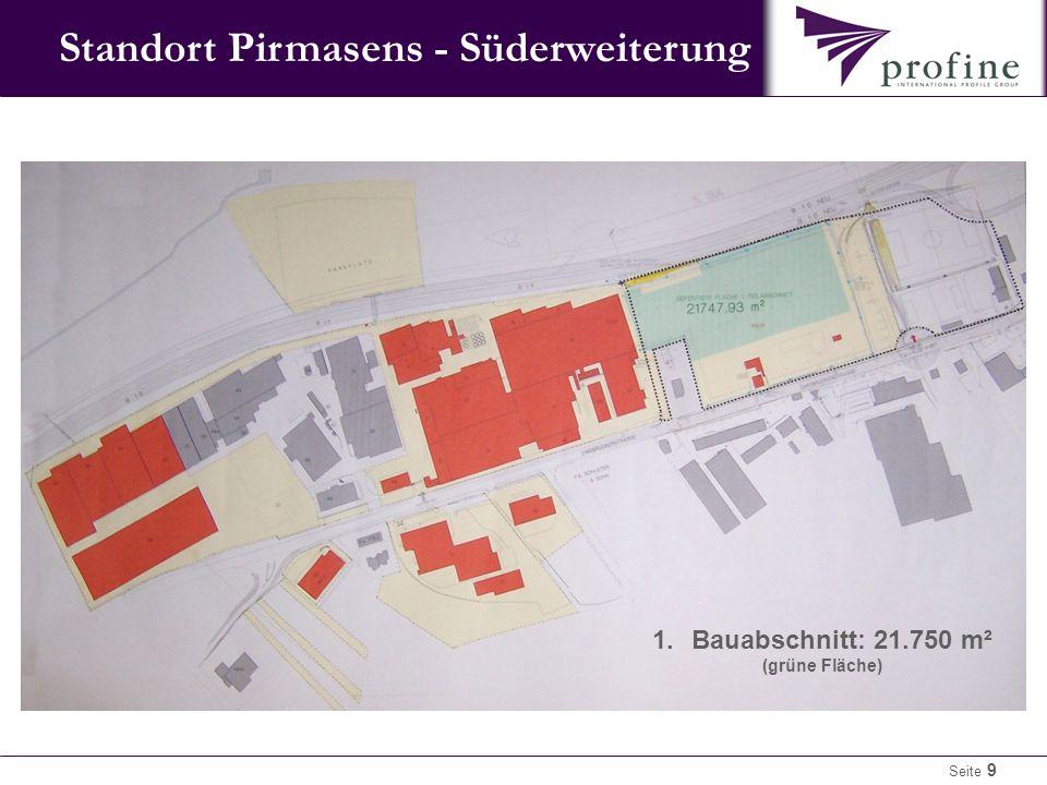 Seite 9 1.Bauabschnitt: 21.750 m² (grüne Fläche) Standort Pirmasens - Süderweiterung
