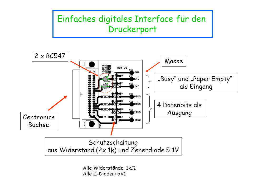 """Einfaches digitales Interface für den Druckerport Centronics Buchse 4 Datenbits als Ausgang Masse """"Busy"""" und """"Paper Empty"""" als Eingang Schutzschaltung"""