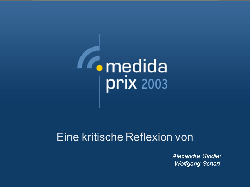 Eine kritische Reflexion von Alexandra Sindler Wolfgang Scharl