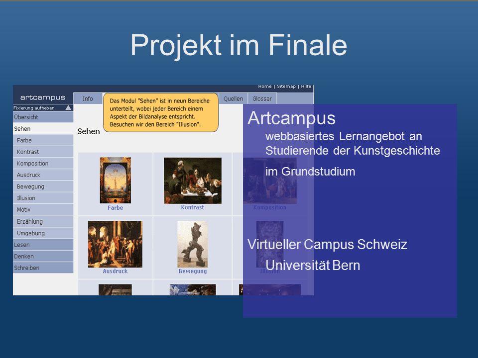 Projekt im Finale Artcampus webbasiertes Lernangebot an Studierende der Kunstgeschichte im Grundstudium Virtueller Campus Schweiz Universität Bern
