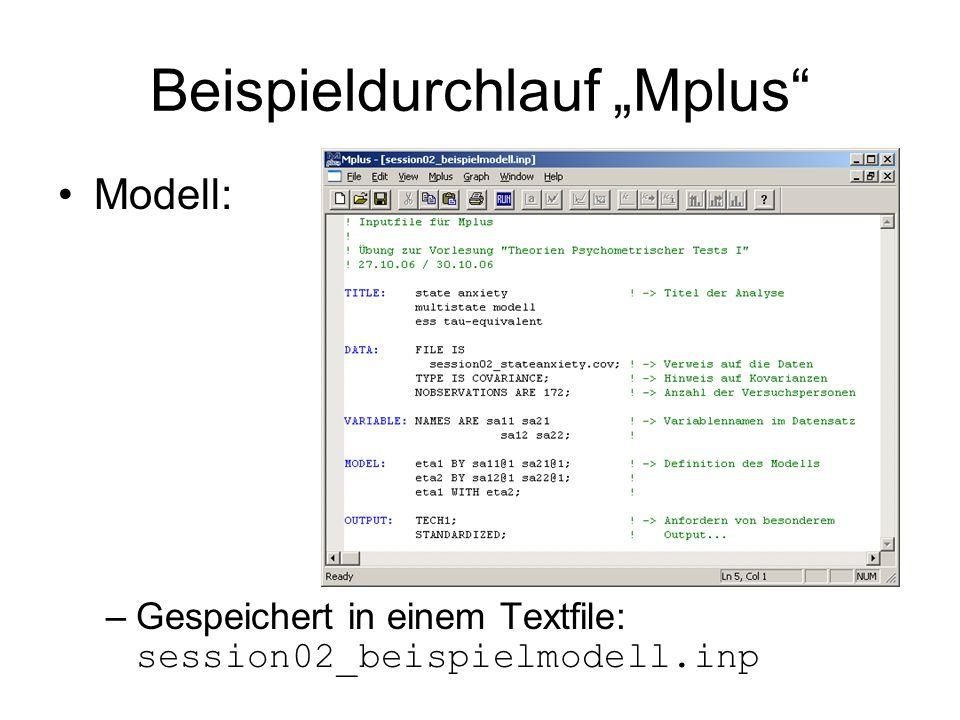 """Beispieldurchlauf """"Mplus"""" Modell: –Gespeichert in einem Textfile: session02_beispielmodell.inp"""