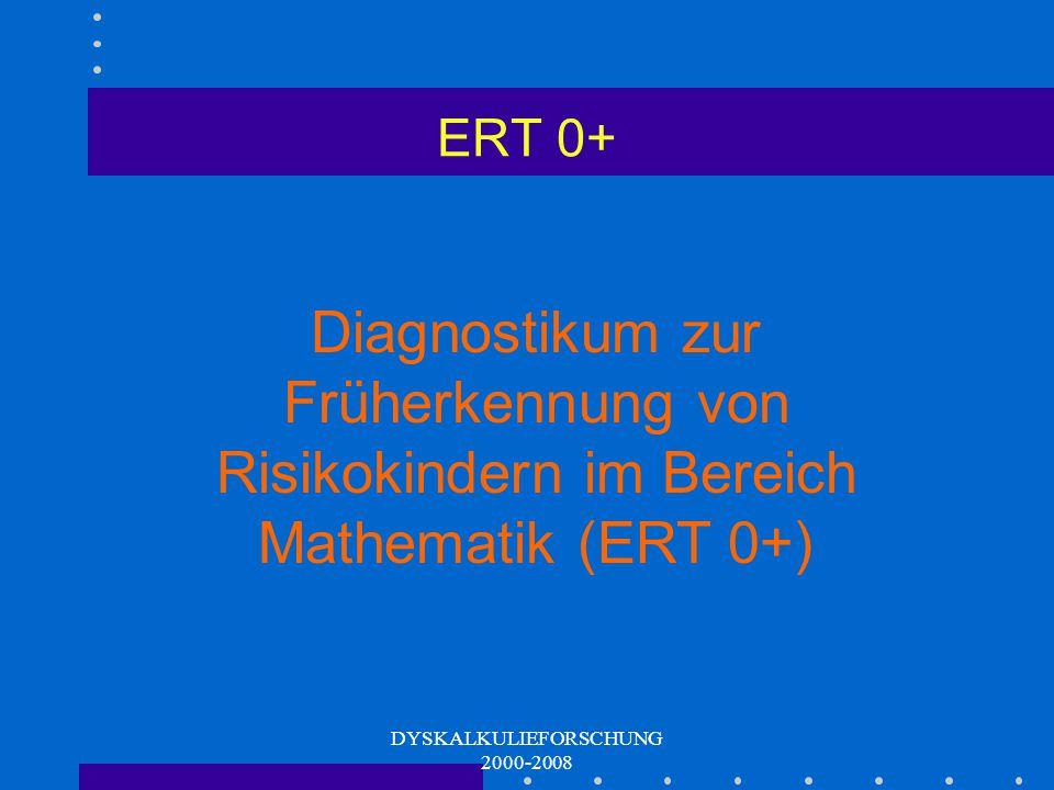 DYSKALKULIEFORSCHUNG 2000-2008 Beispiel für Normen des ERT 2+ Faktor Mathematische Grundfähigkeiten F1 RohwertEnde 2. Schulstufe (-2/+3 Monate) Grundf