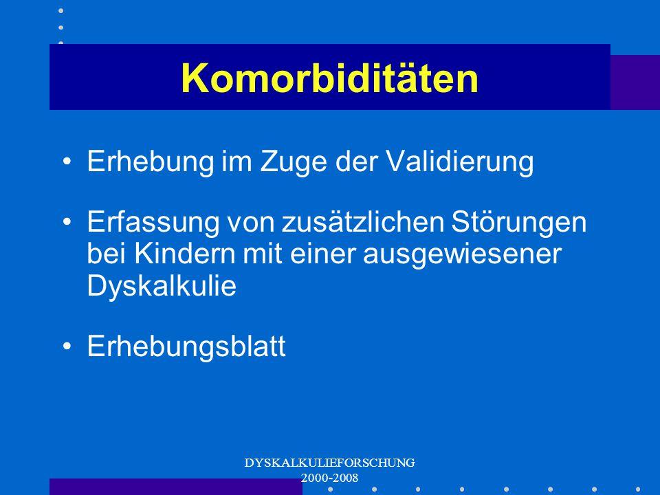 DYSKALKULIEFORSCHUNG 2000-2008 ERT - Daten B: ERTIt/SkSkalen 0+ 71/ 17 Raumlage (auditiv – verbal), Räumliche Beziehungen Vergleichen, Klassifizieren,