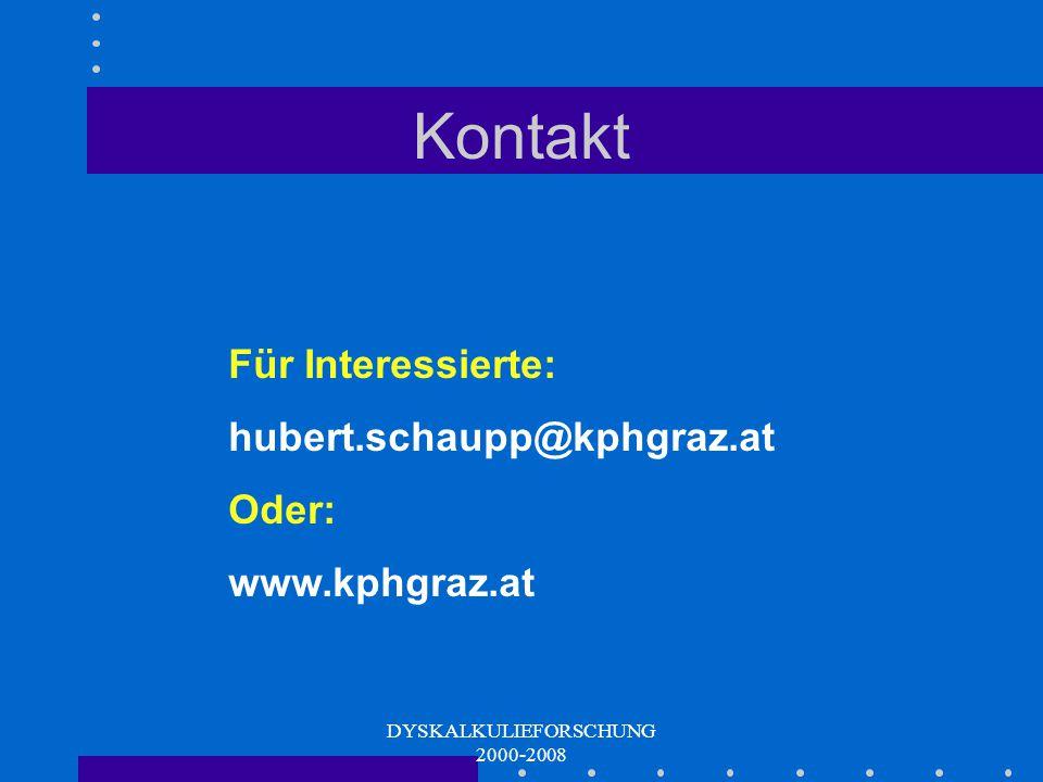 DYSKALKULIEFORSCHUNG 2000-2008 Mengen-Wissen Zahlen-Wissen Kognitive math. Grundfähigkeiten