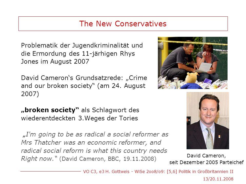 VO C3, e3 H. Gottweis - WiSe 2oo8/o9: [5,6] Politik in Großbritannien II 13/20.11.2008 The New Conservatives Problematik der Jugendkriminalität und di