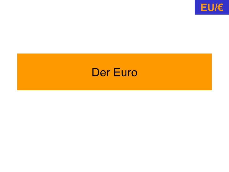 Der Euro EU/€