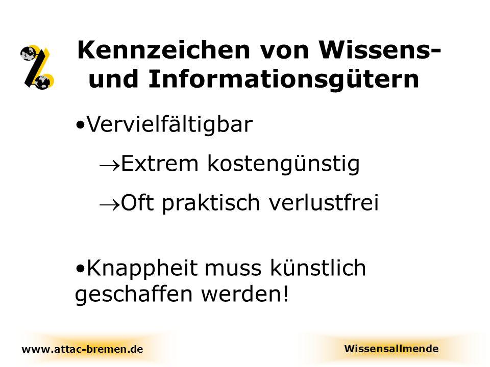 Überwachung und Kriminalisierung zur Durchsetzung von geistigen Monopolrechten an digitalen Medien Juristische Auswirkungen Wissensallmende www.attac-bremen.de