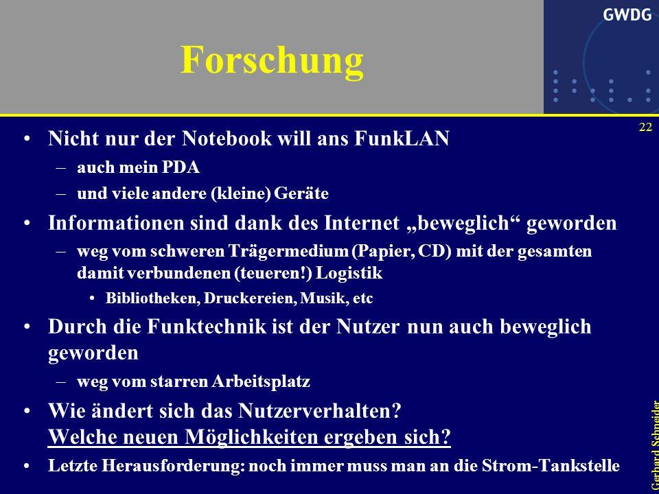 """21 Gerhard Schneider Funk versus traditionelle LAN-Technik Funk ist schnell zu """"verlegen –Verzicht auf die Kabeltechnik, insbesondere beim Denkmalschutz Funk ist ein """"shared medium –802.11b liefert max."""