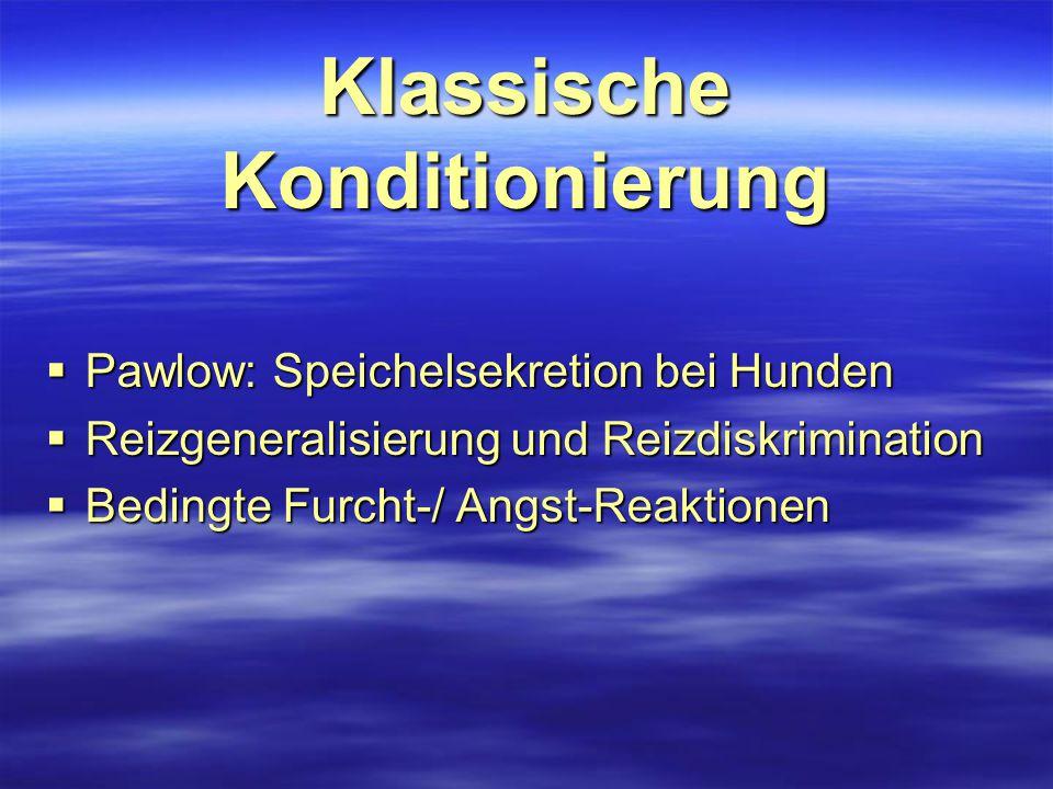 Klassische Konditionierung Pawlow: Speichelsekretion bei Hunden  Iwan Petrowitsch Pawlow (1849-1936).