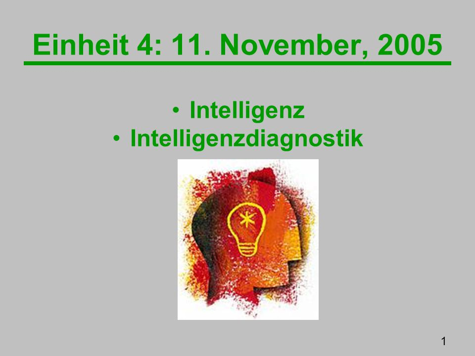 Intelligenz & Intelligenzdiagnostik: 32