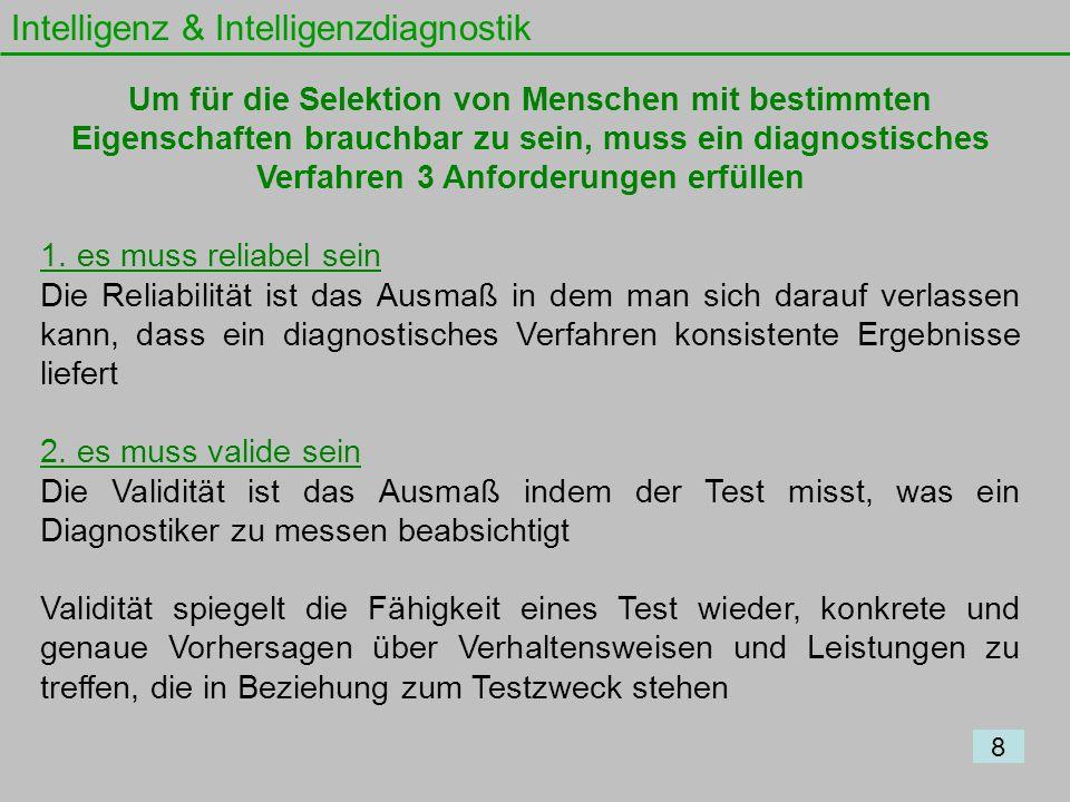 Intelligenz & Intelligenzdiagnostik: Intelligenzdiagnostik 19 Wechsler-Intelligenzskalen - David Wechsler wollte die Abhängigkeit von verbalen Items bei der Intelligenzdiagnostik von Erwachsenen verringern - Veröffentlichte 1939 eine Testbatterie die verbale mit nicht- verbalen, handlungsorientierten Untertests kombinierte - Testbatterie = Ansammlung verschiedener Untertests, die aus einzelnen Testitems (Testfragen) bestehen - Der HAWIE-R besteht aus: 11 Untertests und erhalten am Ende drei Werte: 1.