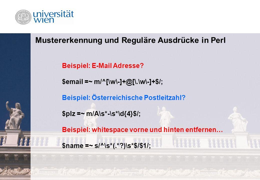 P. Brezany25 Mustererkennung und Reguläre Ausdrücke in Perl Beispiel: E-Mail Adresse.