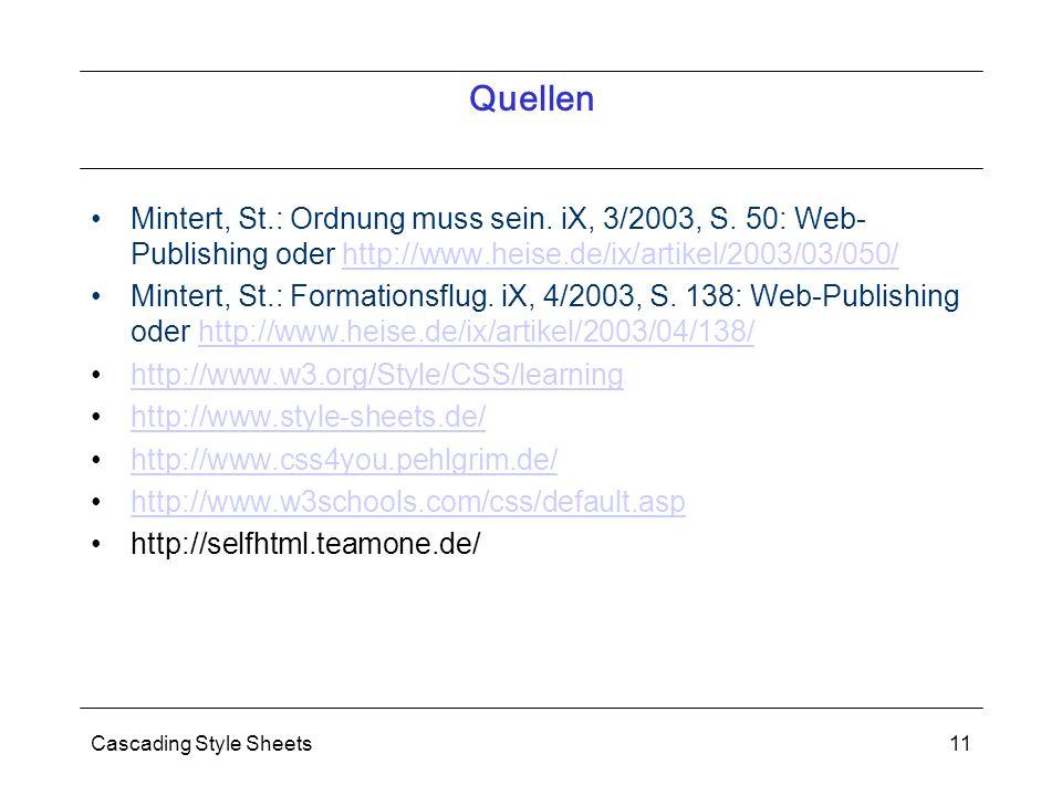 Cascading Style Sheets11 Quellen Mintert, St.: Ordnung muss sein.