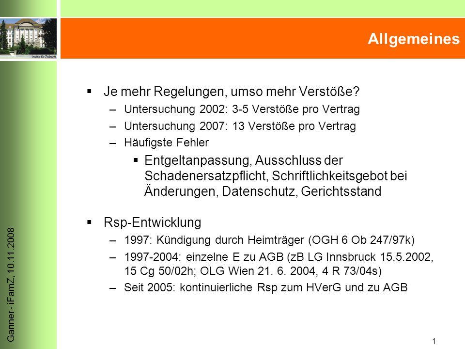 1 Ganner - iFamZ, 10.11.2008 Allgemeines  Je mehr Regelungen, umso mehr Verstöße.