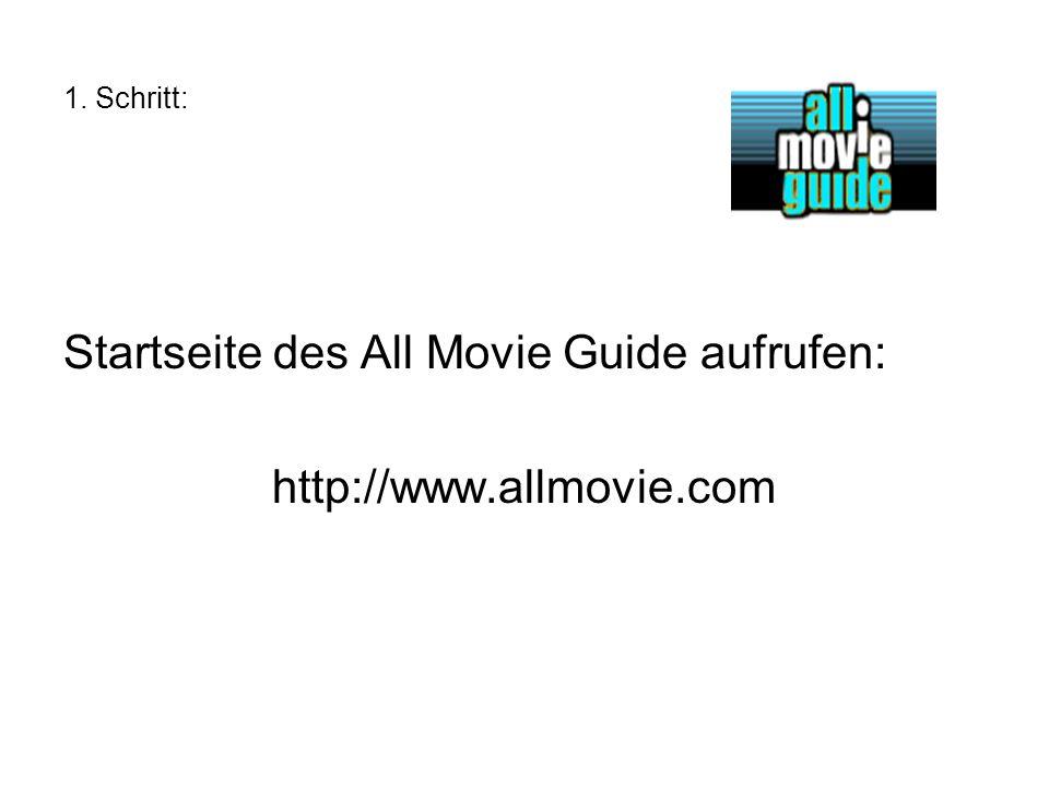 1. Schritt: Startseite des All Movie Guide aufrufen: http://www.allmovie.com