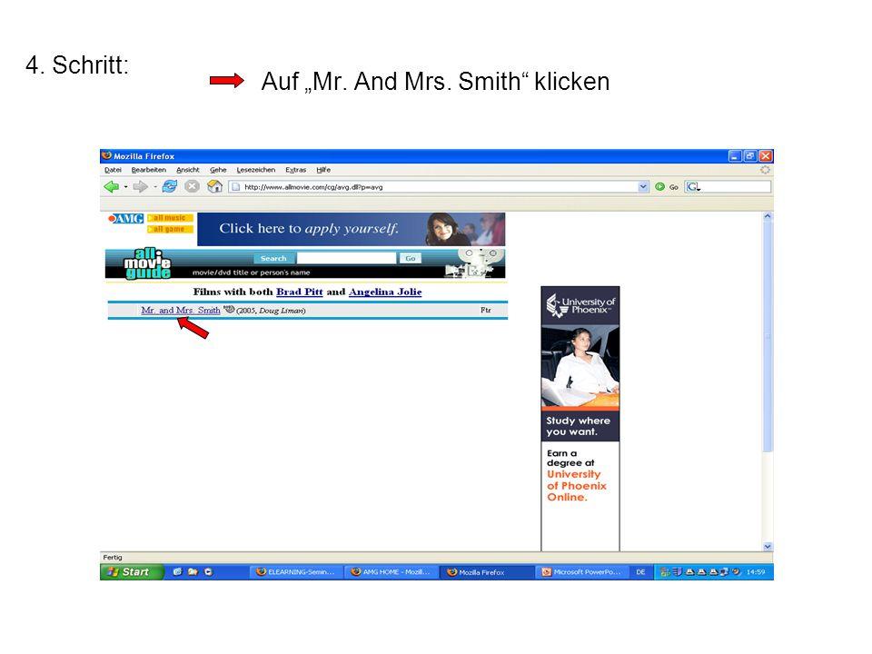 """Auf """"Mr. And Mrs. Smith"""" klicken 4. Schritt:"""