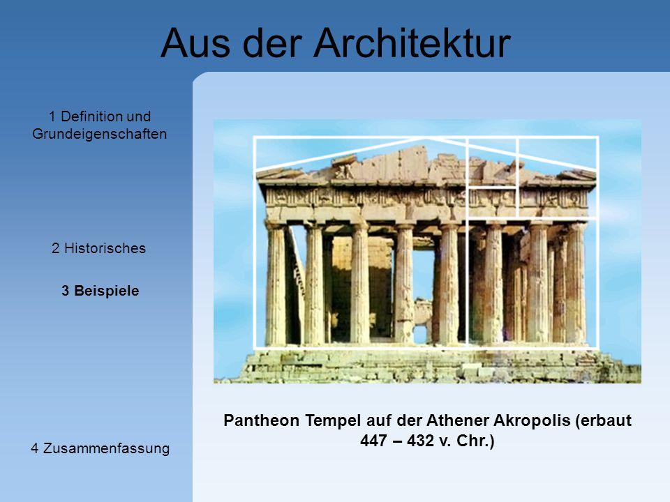Aus der Architektur - Pantheon Tempel auf der Athener Akropolis (erbaut 447 – 432 v. Chr.) 1 Definition und Grundeigenschaften 2 Historisches 3 Beispi