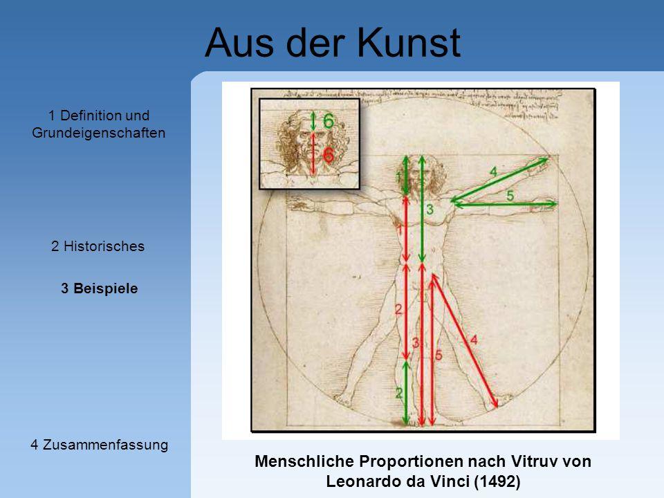 Aus der Kunst Menschliche Proportionen nach Vitruv von Leonardo da Vinci (1492) 1 Definition und Grundeigenschaften 2 Historisches 3 Beispiele 4 Zusam