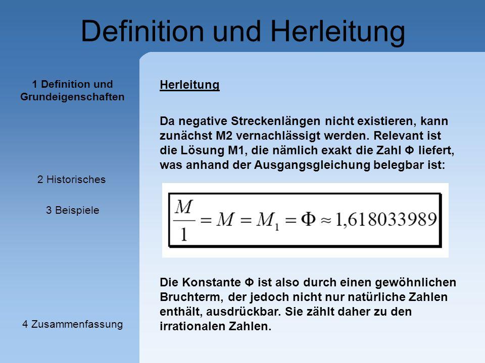 Definition und Herleitung Herleitung Da negative Streckenlängen nicht existieren, kann zunächst M2 vernachlässigt werden. Relevant ist die Lösung M1,