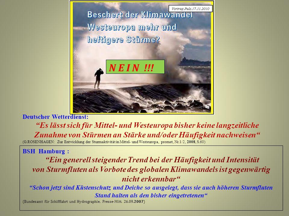 """N E I N !!! Deutscher Wetterdienst: """"Es lässt sich für Mittel- und Westeuropa bisher keine langzeitliche Zunahme von Stürmen an Stärke und/oder Häufig"""