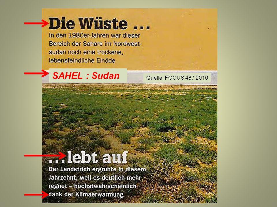 Quelle: FOCUS 48 / 2010 SAHEL : Sudan