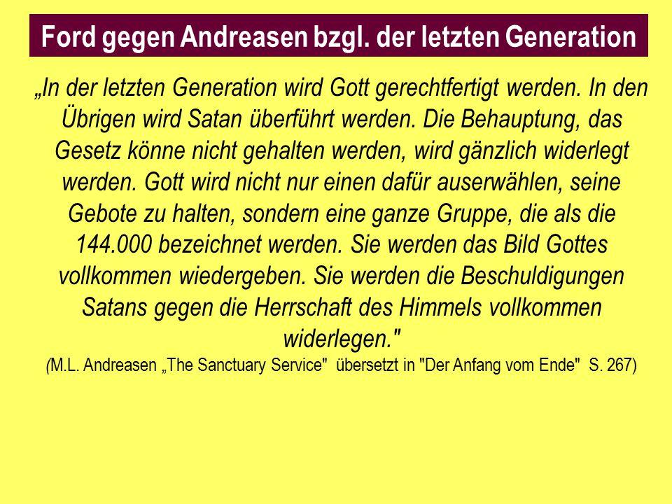 """""""In der letzten Generation wird Gott gerechtfertigt werden. In den Übrigen wird Satan überführt werden. Die Behauptung, das Gesetz könne nicht gehalte"""