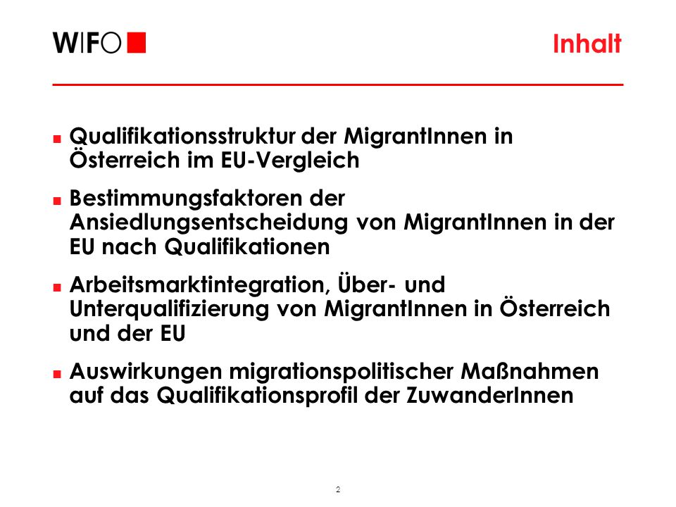 2 2009_11_FAMO_hub Inhalt Qualifikationsstruktur der MigrantInnen in Österreich im EU-Vergleich Bestimmungsfaktoren der Ansiedlungsentscheidung von MigrantInnen in der EU nach Qualifikationen Arbeitsmarktintegration, Über- und Unterqualifizierung von MigrantInnen in Österreich und der EU Auswirkungen migrationspolitischer Maßnahmen auf das Qualifikationsprofil der ZuwanderInnen