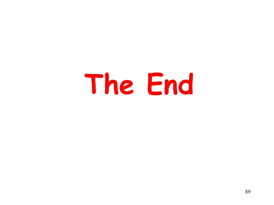 89 The End