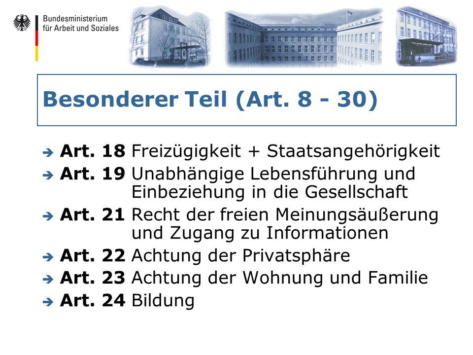 Besonderer Teil (Art. 8 - 30) è Art. 18 Freizügigkeit + Staatsangehörigkeit è Art.