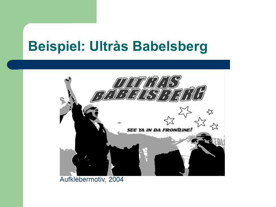 Beispiel: Ultràs Babelsberg Aufklebermotiv, 2004