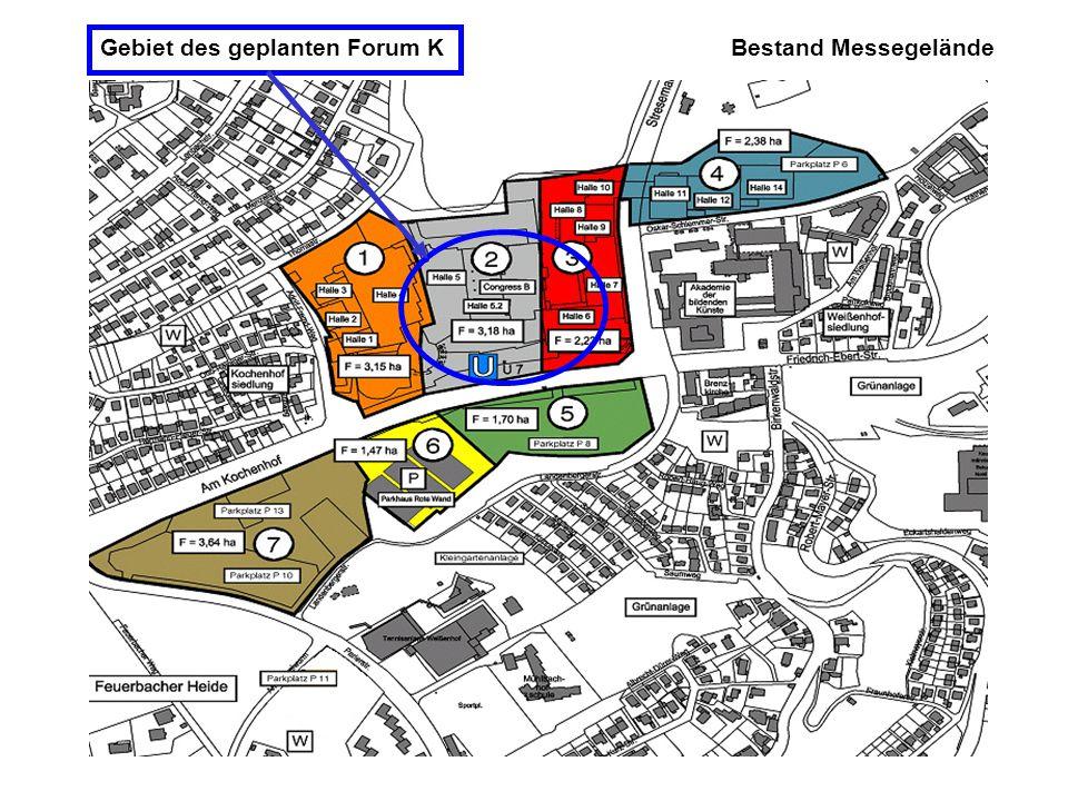 Bestand Messegelände Gebiet des geplanten Forum K