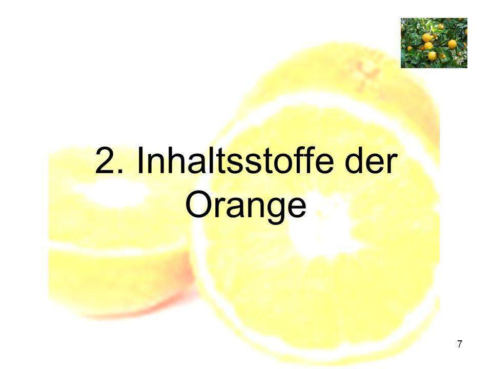 7 2. Inhaltsstoffe der Orange