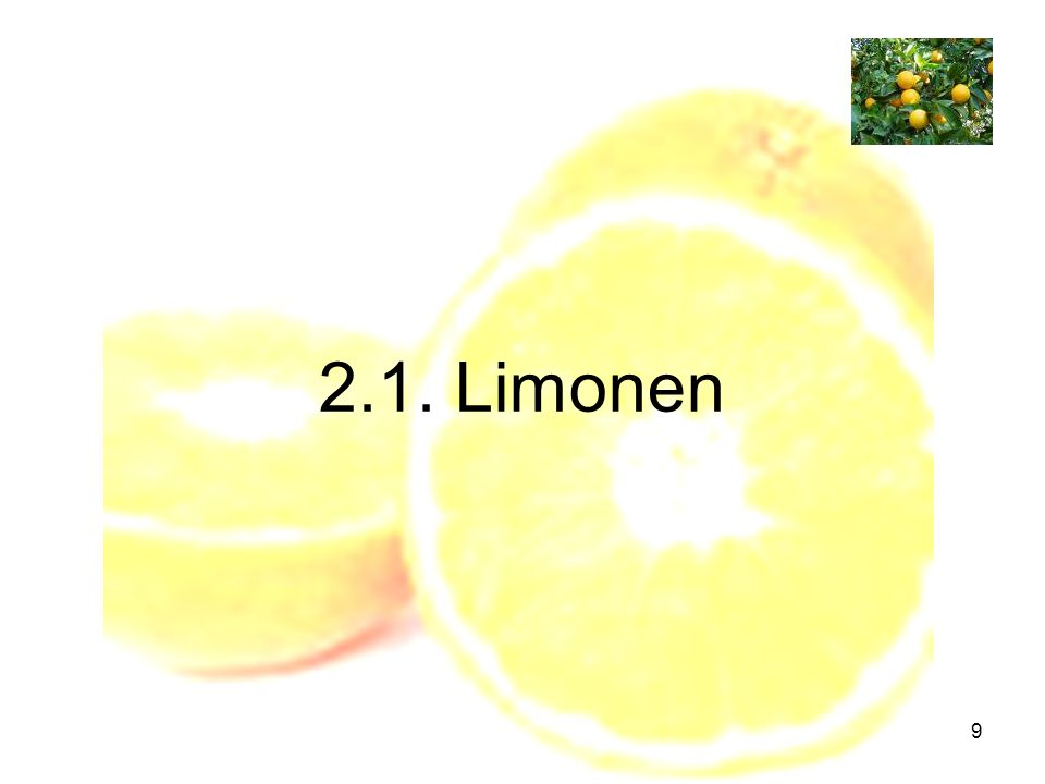 9 2.1. Limonen