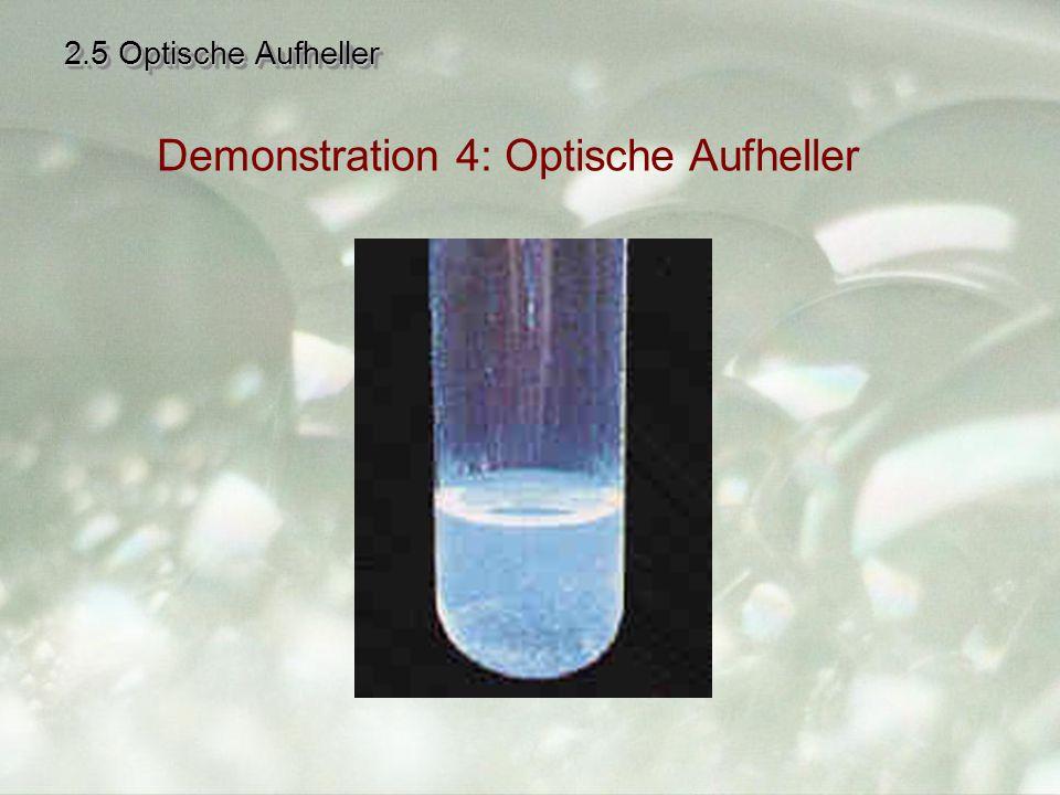 2.5 Optische Aufheller Demonstration 4: Optische Aufheller