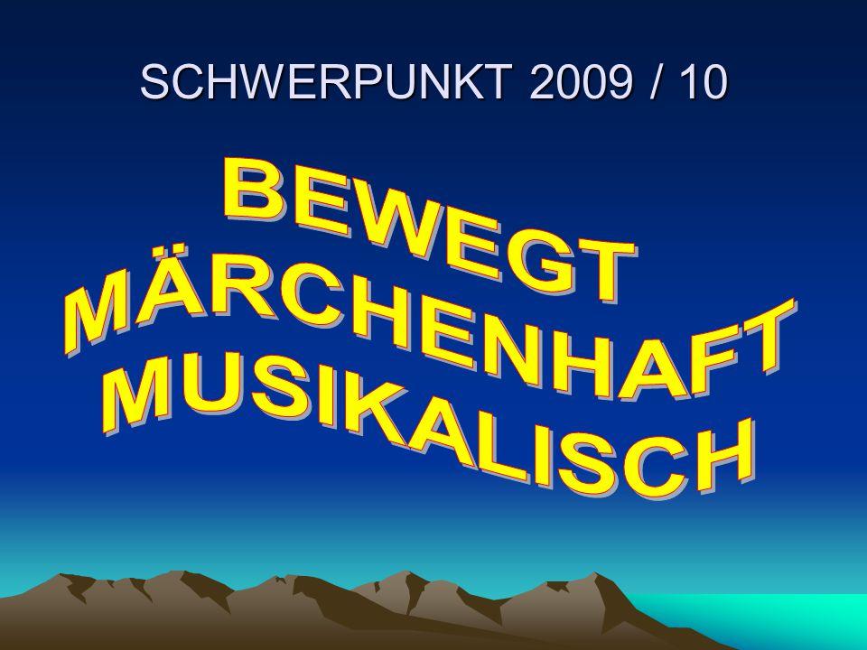 SCHWERPUNKT 2009 / 10