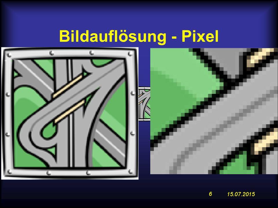 15.07.2015 6 Bildauflösung - Pixel