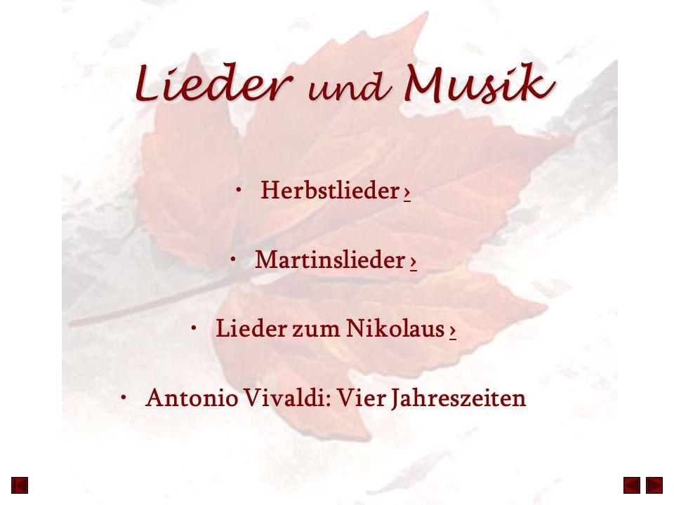 Lieder und Musik Herbstlieder ›› Martinslieder ›› Lieder zum Nikolaus ›› Antonio Vivaldi: Vier Jahreszeiten