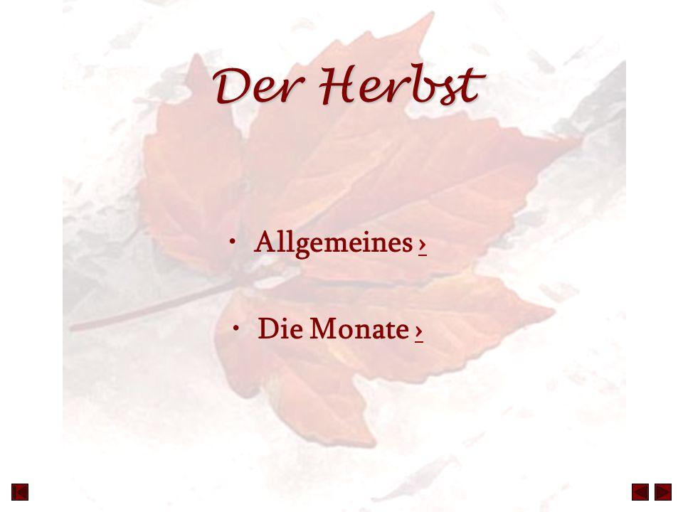 Der Herbst Allgemeines ›› Die Monate ››