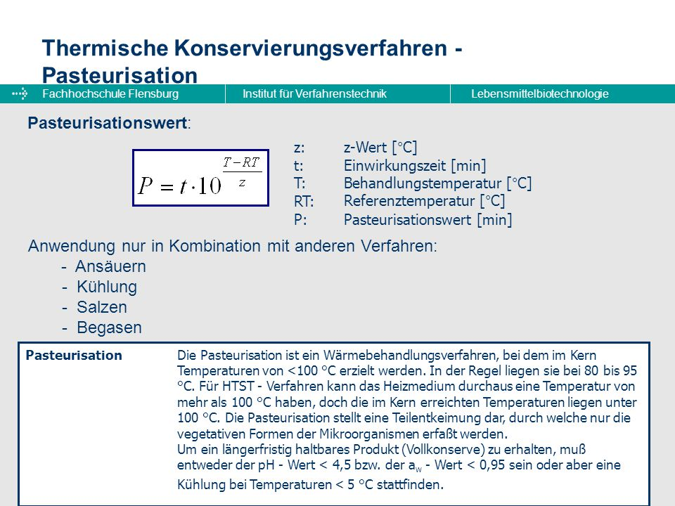 Fachhochschule FlensburgInstitut für VerfahrenstechnikLebensmittelbiotechnologie Thermische Konservierungsverfahren - Pasteurisation Pasteurisationswe