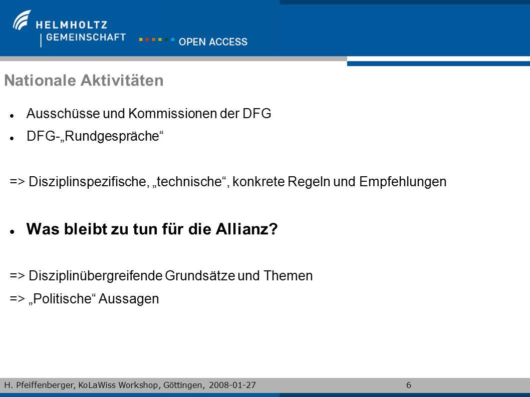 """H. Pfeiffenberger, KoLaWiss Workshop, Göttingen, 2008-01-276 Nationale Aktivitäten Ausschüsse und Kommissionen der DFG DFG-""""Rundgespräche"""" => Diszipli"""