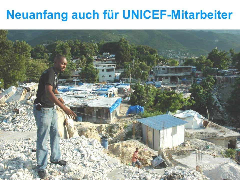 UNICEF Die UNICEF-Hilfe in Haiti Neuanfang auch für UNICEF-Mitarbeiter