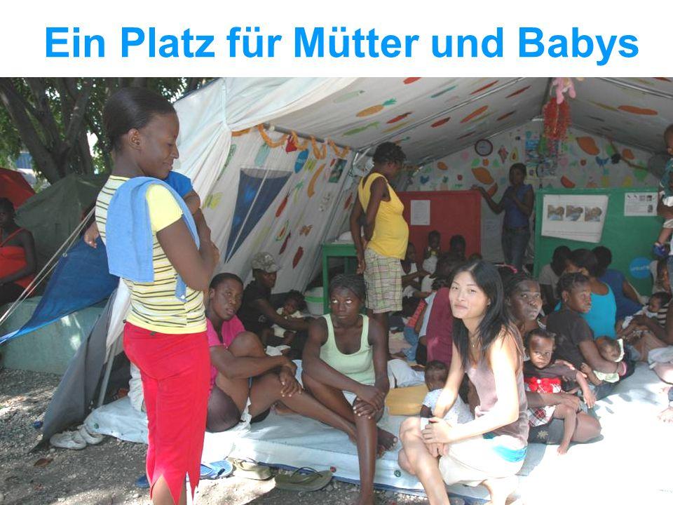 UNICEF Die UNICEF-Hilfe in Haiti Ein Platz für Mütter und Babys