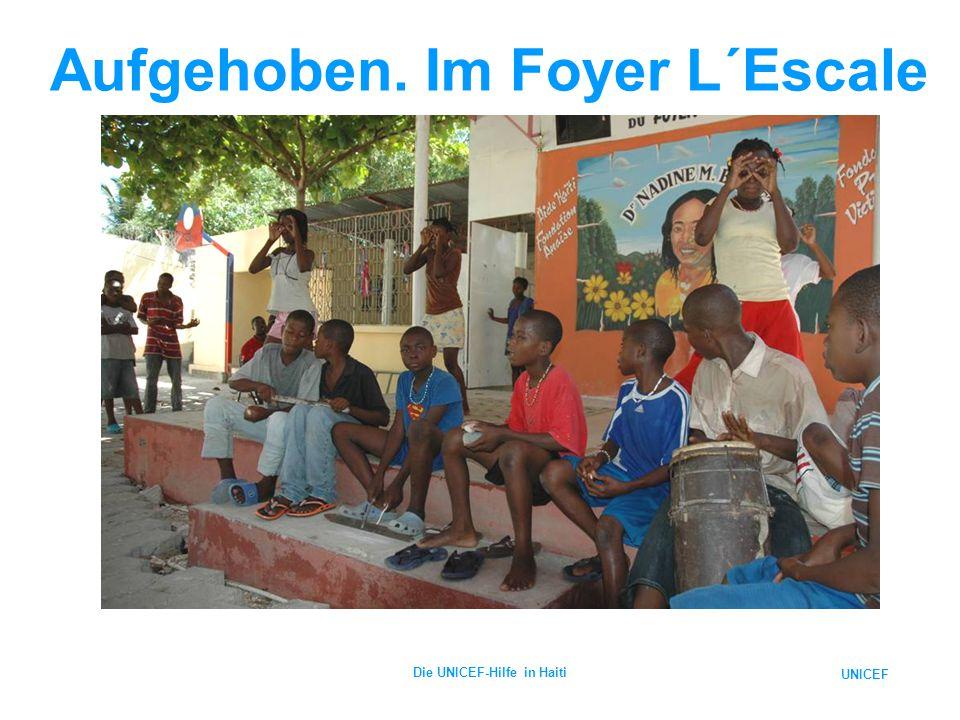 UNICEF Die UNICEF-Hilfe in Haiti Aufgehoben. Im Foyer L´Escale