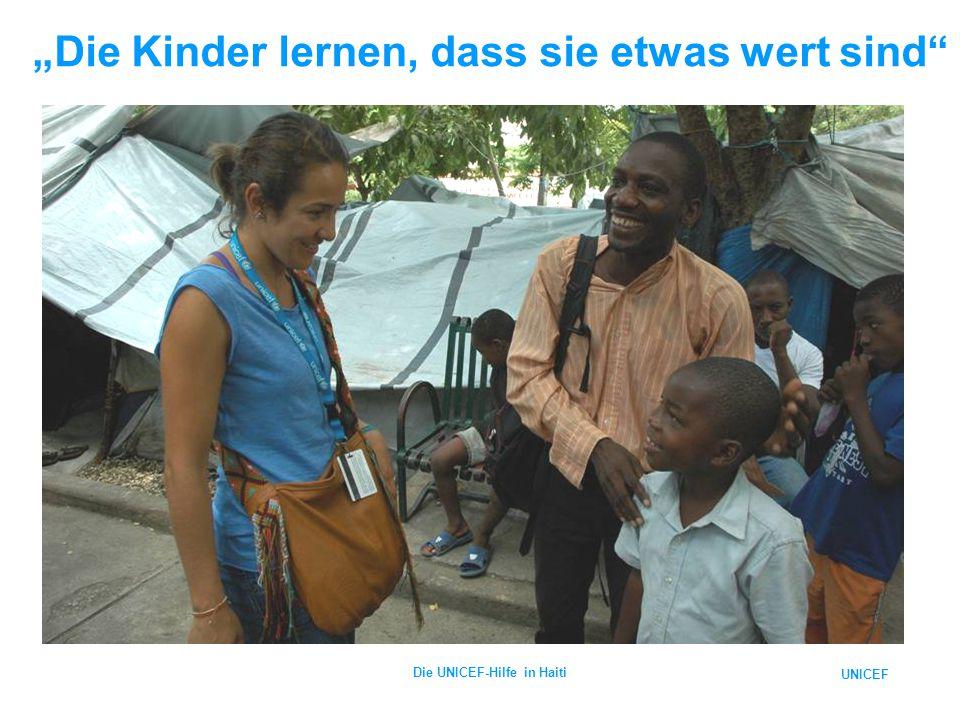 """UNICEF Die UNICEF-Hilfe in Haiti """"Die Kinder lernen, dass sie etwas wert sind"""""""