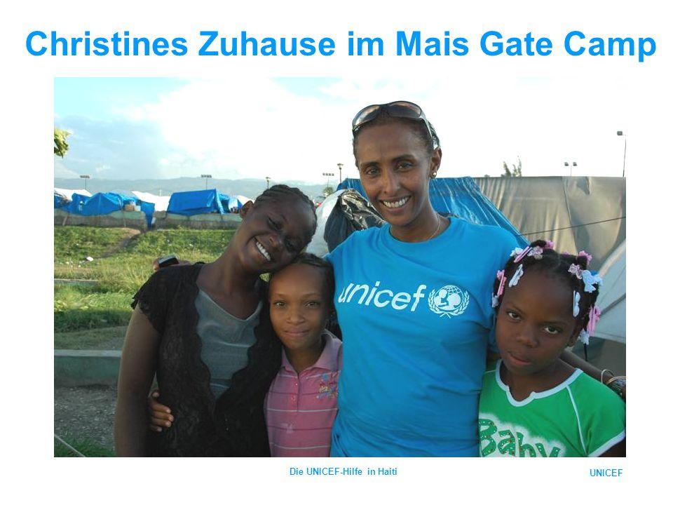 UNICEF Die UNICEF-Hilfe in Haiti Christines Zuhause im Mais Gate Camp
