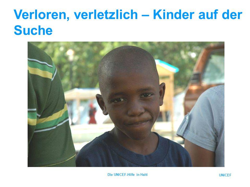 UNICEF Die UNICEF-Hilfe in Haiti Verloren, verletzlich – Kinder auf der Suche