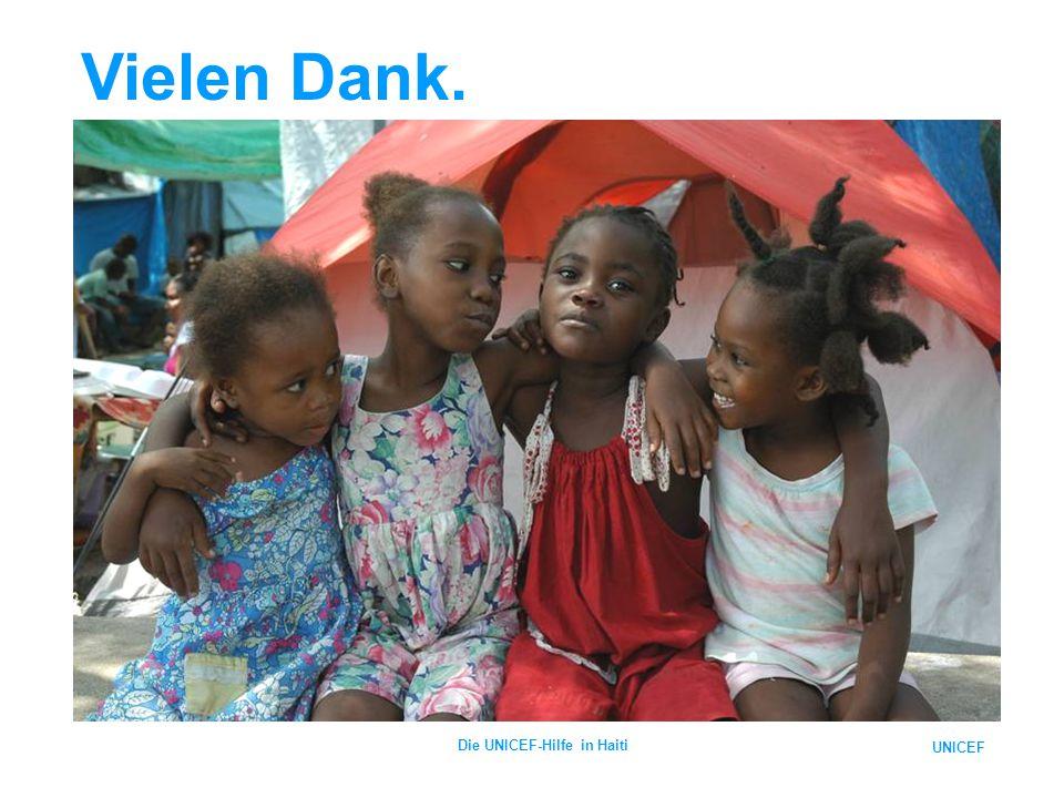 UNICEF Die UNICEF-Hilfe in Haiti Vielen Dank.