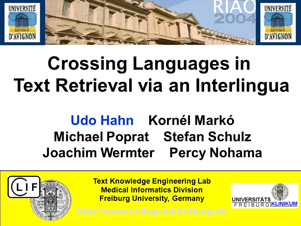 Udo Hahn Kornél Markó Michael Poprat Stefan Schulz Joachim Wermter Percy Nohama Text Knowledge Engineering Lab Medical Informatics Division Freiburg U