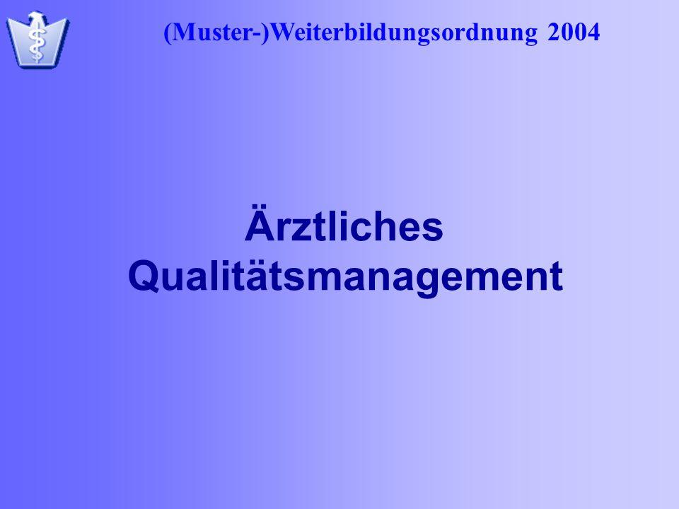 Ärztliches Qualitätsmanagement