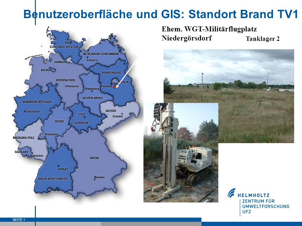 SEITE 1 Benutzeroberfläche und GIS: Standort Brand TV1 Ehem. WGT-Militärflugplatz Niedergörsdorf Tanklager 2